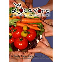 Locavore: Local Diet Healthy Planet