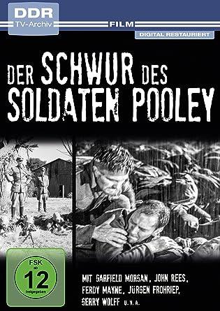 Der Schwur des Soldaten Pooley