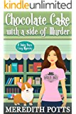 Chocolate Cake with a Side of Murder (Daley Buzz Cozy Mystery Book 9)