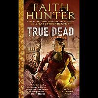 True Dead (Jane Yellowrock Book 14) (English Edition)