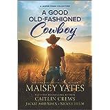 A Good Old-Fashioned Cowboy (Jasper Creek)