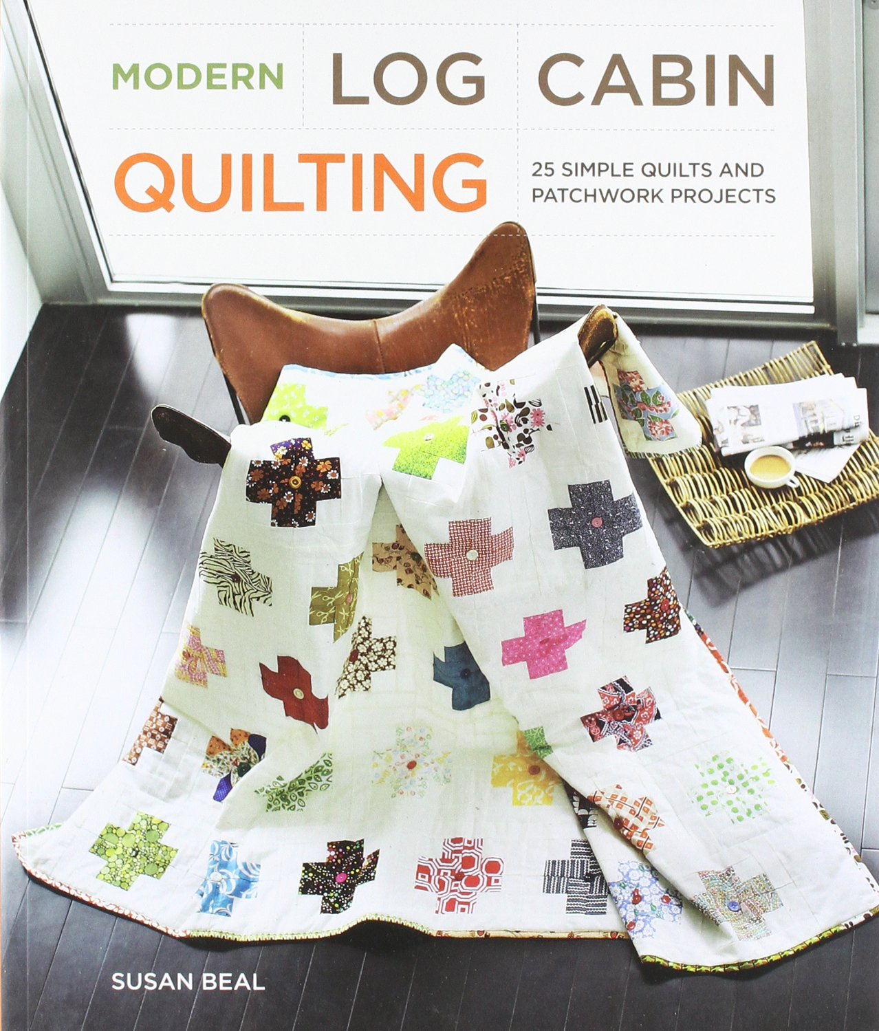 Modern Log Cabin Quilting: 25 Simple Quilts and Patchwork Projects ... : quilt books amazon - Adamdwight.com