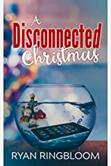 A Disconnected Christmas Kindle Edition