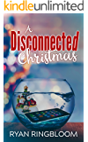 A Disconnected Christmas