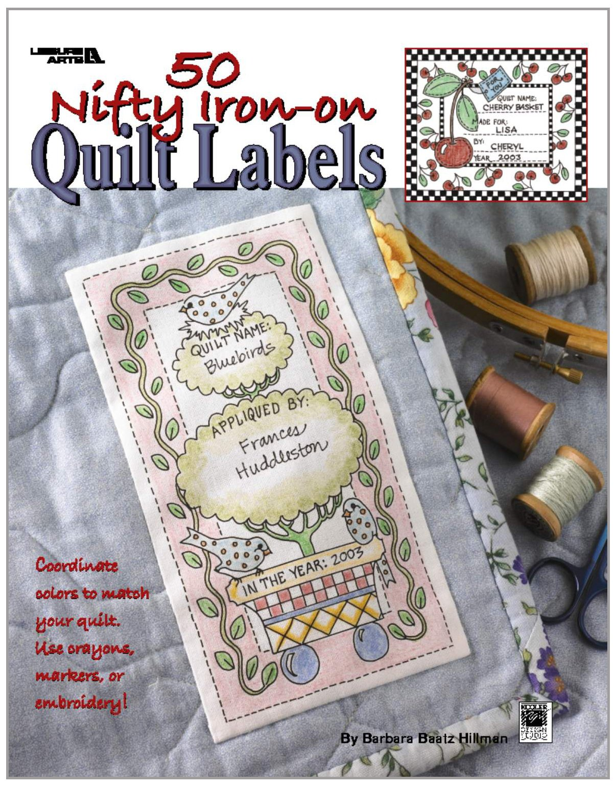 50 Nifty Iron-On Quilt Labels (Leisure Arts #3466): Kooler Design ...