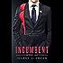 Incumbent: A Prescott Novel