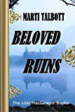 Beloved Ruins, Book 1 (The Lost MacGreagor Books)