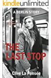The Last Stop: A Berlin Story