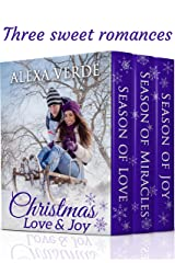 Christmas Love & Joy: Three Sweet, Clean Christian Romances Set in a Small Town Kindle Edition