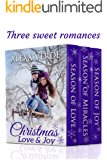 Christmas Love & Joy: Three Sweet, Clean Christian Romances Set in a Small Town