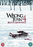 Wrong Turn 4: Bloody Beginnings [DVD]