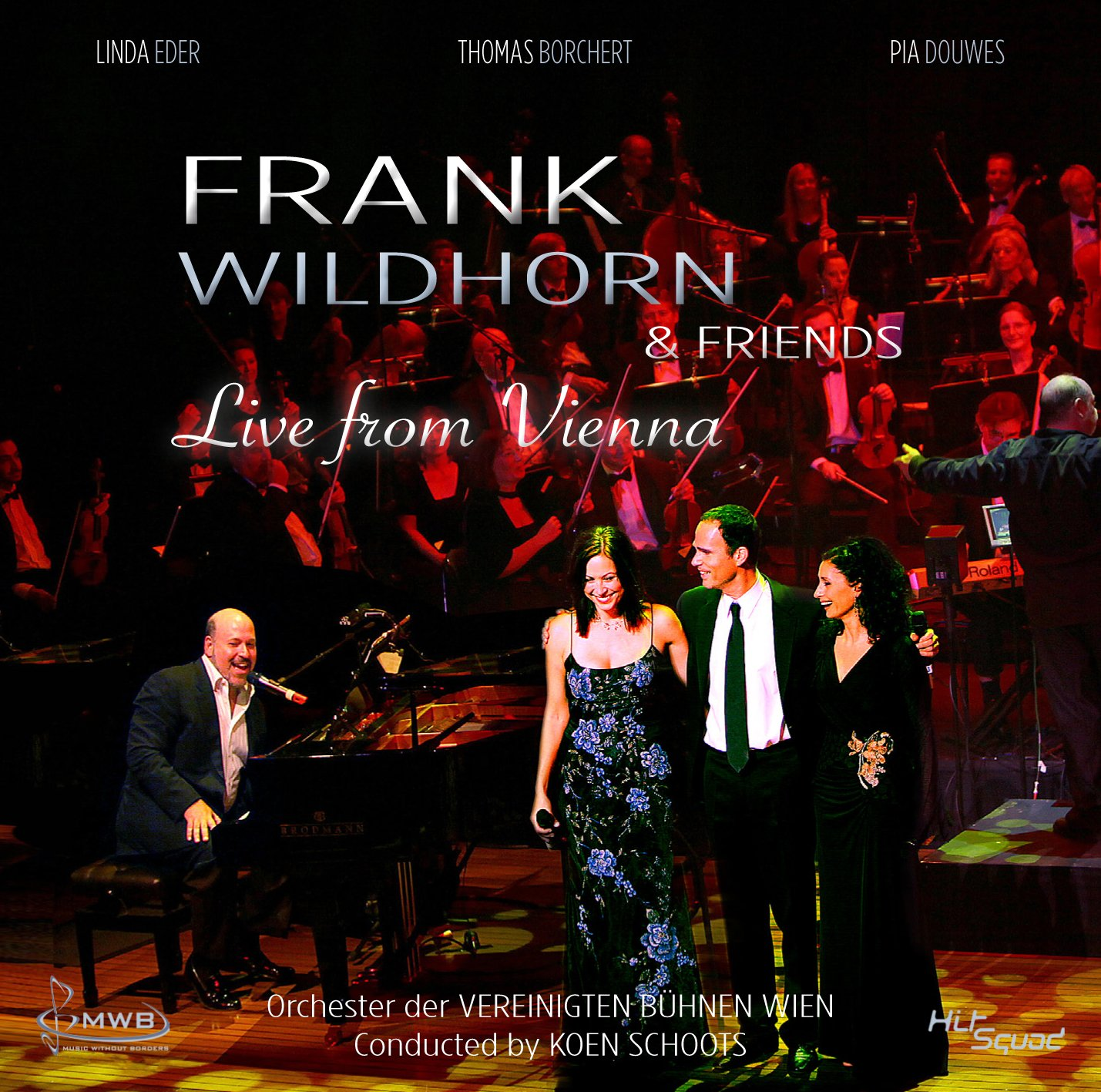 Frank Wildhorn & Friends - Live from Vienna by HitSquad