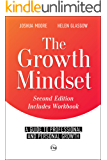 The Growth Mindset: a Guide to Professional and Personal Growth: (a personal and career coaching guide) (The Art of Growth Book 9)