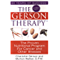 The Gerson Therapy -- Revised And Updated: The Proven Nutritional Program to Fight Cancer and Other Illnesses