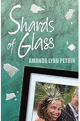 Shards of Glass Kindle Edition