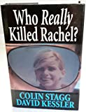 Who Really Killed Rachel?
