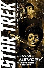 Living Memory (Star Trek: The Original Series) Kindle Edition