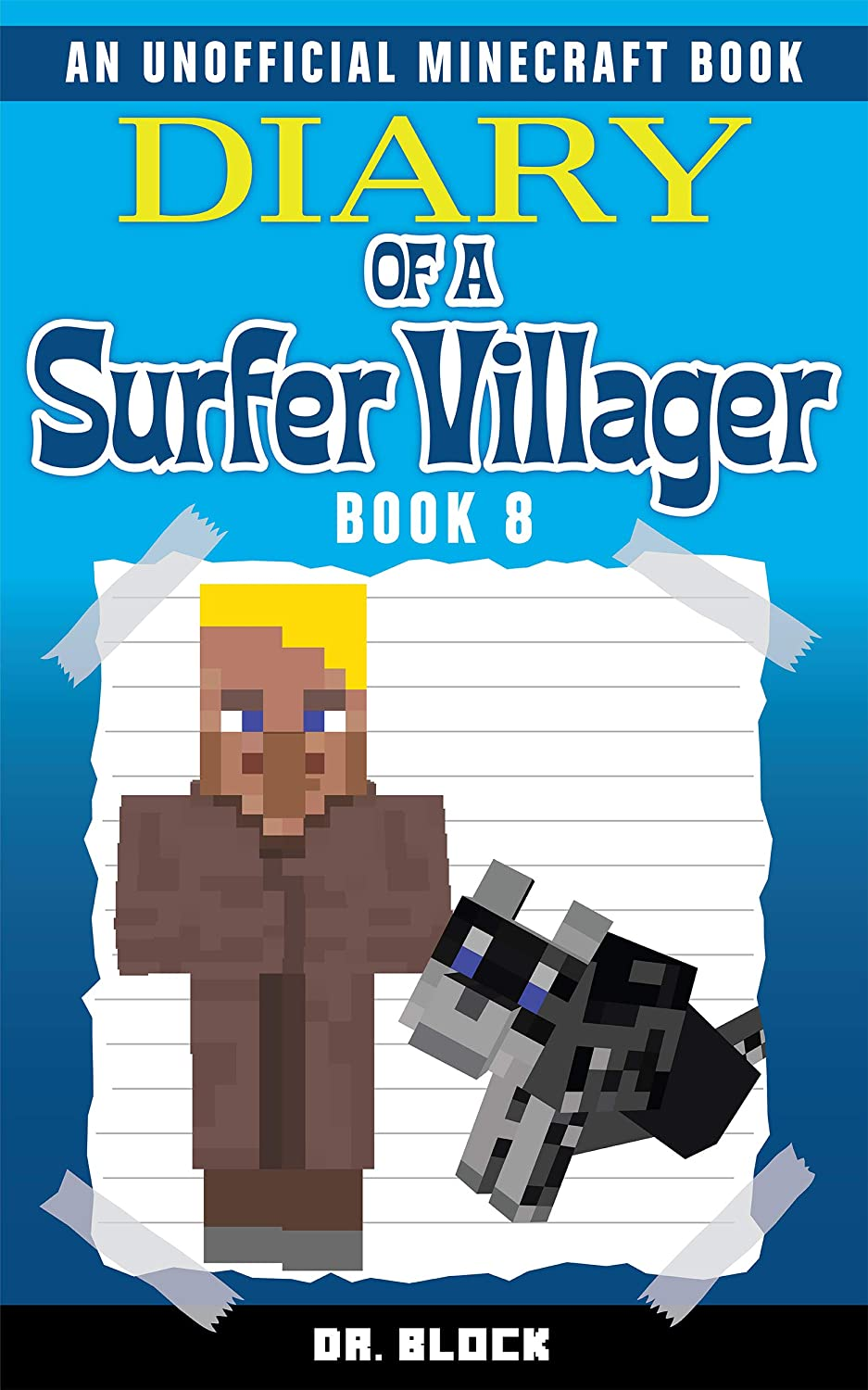Diary of a Surfer Villager: Book 8: (an unofficial Minecraft ...