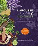 Larousse des plantes médicinales: Identification, préparation, soins - 500 plantes décrites - 1000 photographies