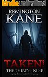 Taken! - The Thirty-Nine (A Taken! Novel Book 5)