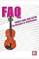 FAQ: Fiddle Care and Setup Kindle Edition
