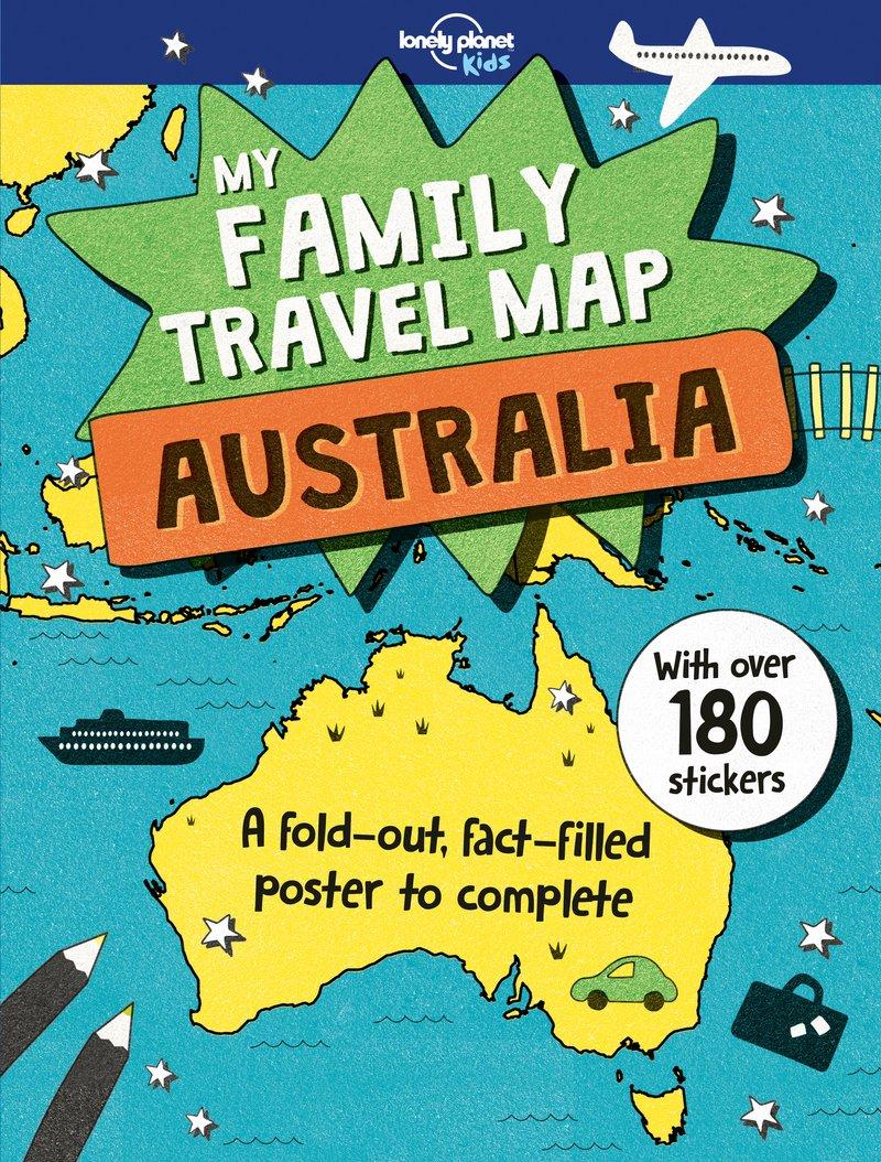 Giant Map Of Australia.My Family Travel Map Australia Lonely Planet Kids Joe Fullman