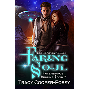 Faring Soul: Science Fiction Romance (Interspace Origins Book 1)