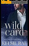 Wild Card: a mafia romance (Advantage Play Book 1)