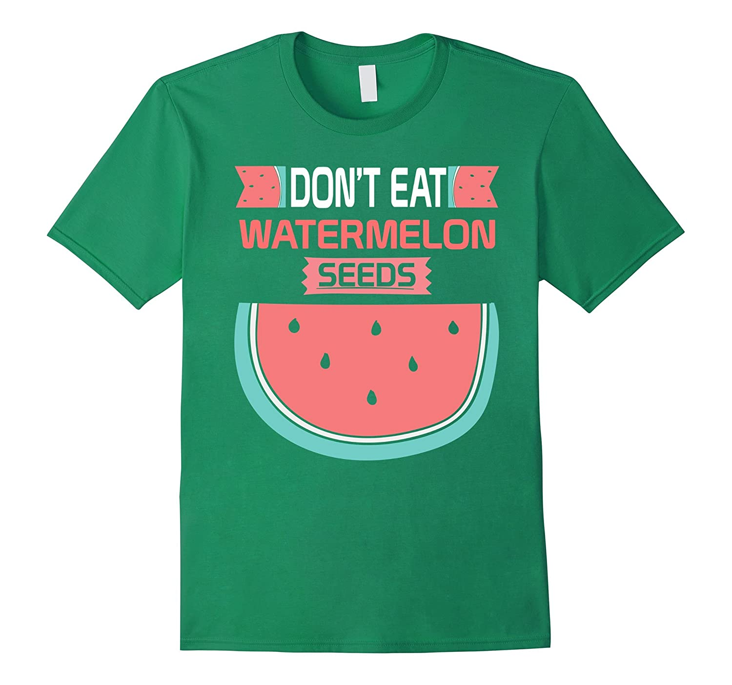Dont Eat Watermelon Seeds Maternity Shirt Funny Pregnancy-TD