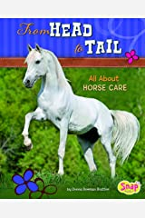 From Head to Tail: All About Horse Care (Crazy About Horses) Library Binding