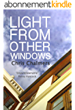 Light From Other Windows (English Edition)