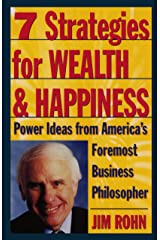 7 Strategies for Wealth & Happiness: Power Ideas from America's Foremost Business Philosopher Paperback