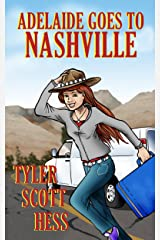 Adelaide Goes To Nashville (The Adelaide Martin Series Book 2) Kindle Edition