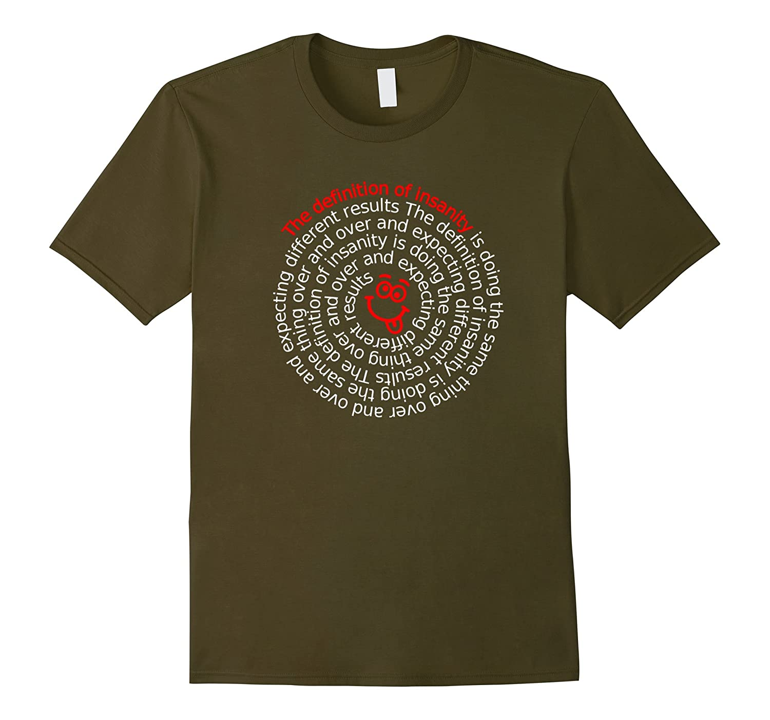 'Definition of Insanity' - Funny AA 12 Step Recovery T Shirt-TH