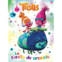 Trolls. La Fiesta de Arcoiris / Rainbow Party (Dreamworks)