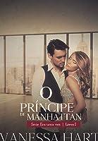 O Príncipe de Manhattan (Era Uma Vez Livro 1)