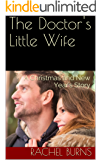 The Doctor's Little Wife: A Christmas and New Year's Story