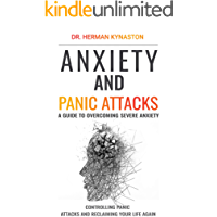 Anxiety and Panic Attacks (Best Way to Deal with Anxiety and Panic Attacks): A Guide to Overcoming Severe Anxiety… book cover
