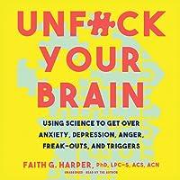 Unf-k Your Brain