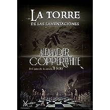 La torre de las lamentaciones: Juego de almas (Spanish Edition) Dec 23, 2015