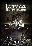 La torre de las lamentaciones: Juego de almas (Spanish Edition)