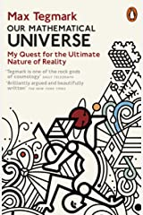 Our Mathematical Universe: My Quest for the Ultimate Nature of Reality Kindle Edition