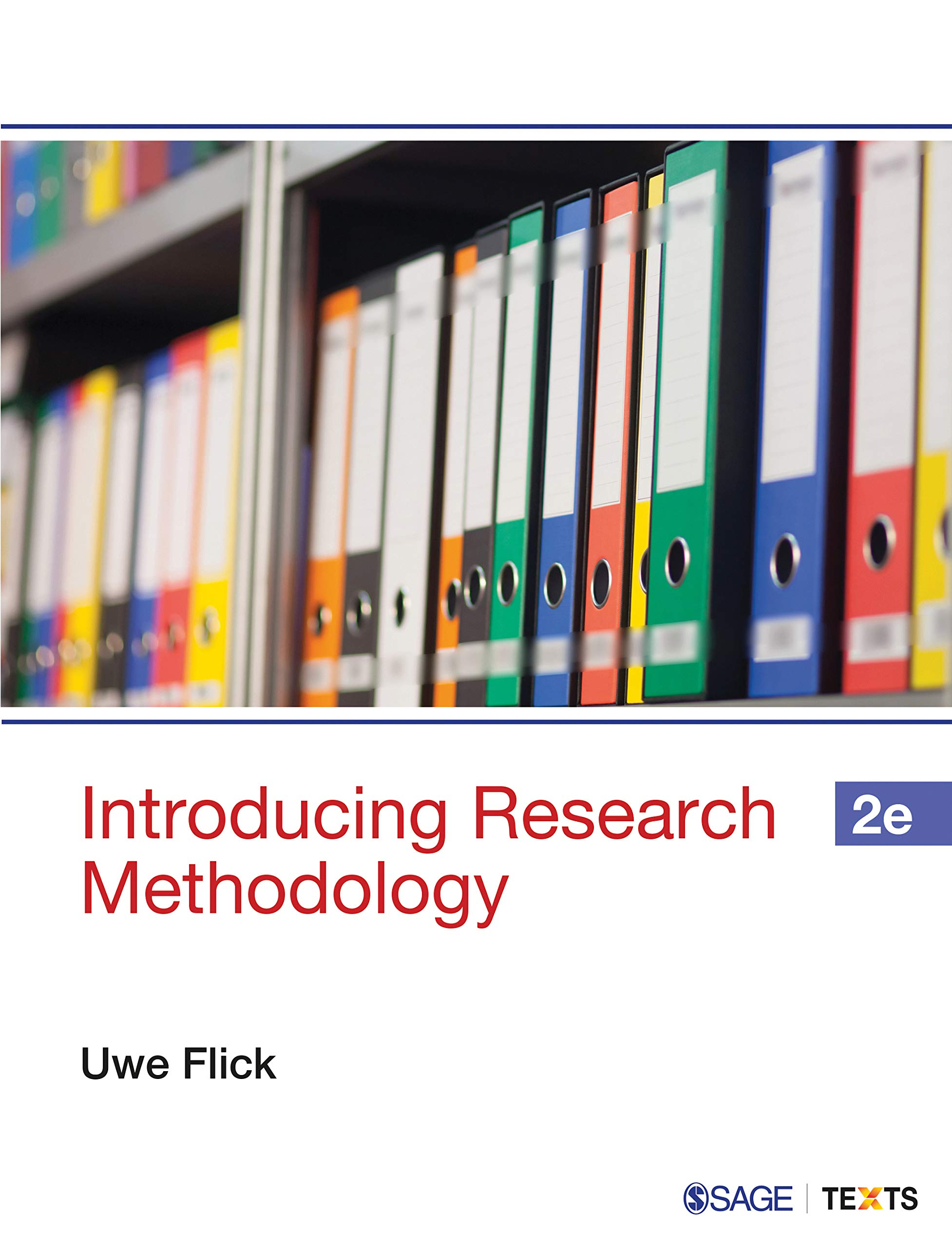 Introducing Research Methodology: A Beginner's Guide to Doing a