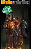 Dark Souls + Dark Souls 2 + Dark Souls 3 Strategy Guide & Game Walkthrough – Cheats, Tips, Tricks, AND MORE!