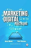 Marketing Digital: Healthcare