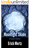 Moonlight Shade: A Paranormal Romance (The Strange Air)
