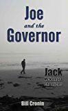 Joe and the Governor (Jack McNamara Chronicles Book 4)
