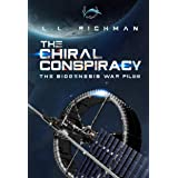 The Chiral Conspiracy (The Biogenesis War Files)