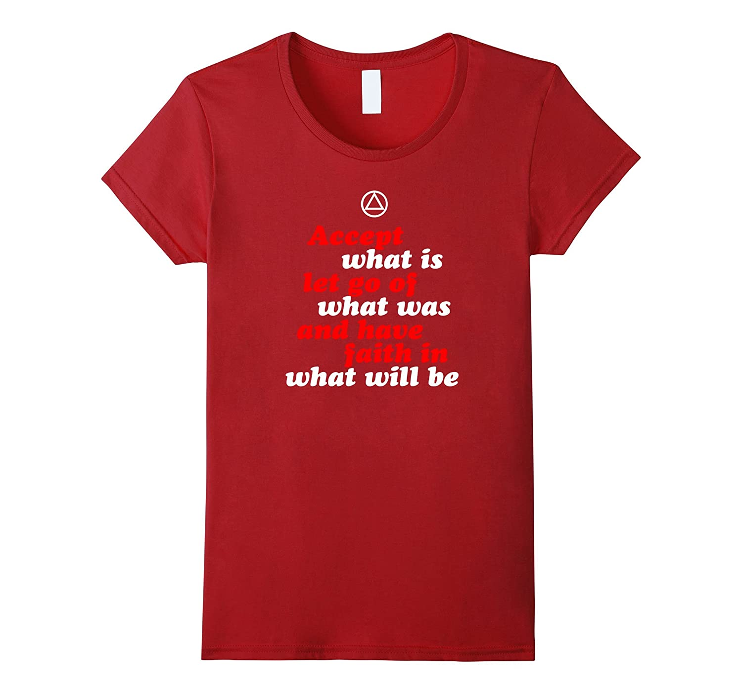 'Accept What Is...' - AA 12 Step Recovery Slogan T Shirt-TH