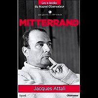 Mitterrand (Nouvel Observateur, Les geants du XX ème siècle t. 6) (French Edition)